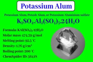 Read more about the article Potassium Alum: Properties, Preparation, Uses